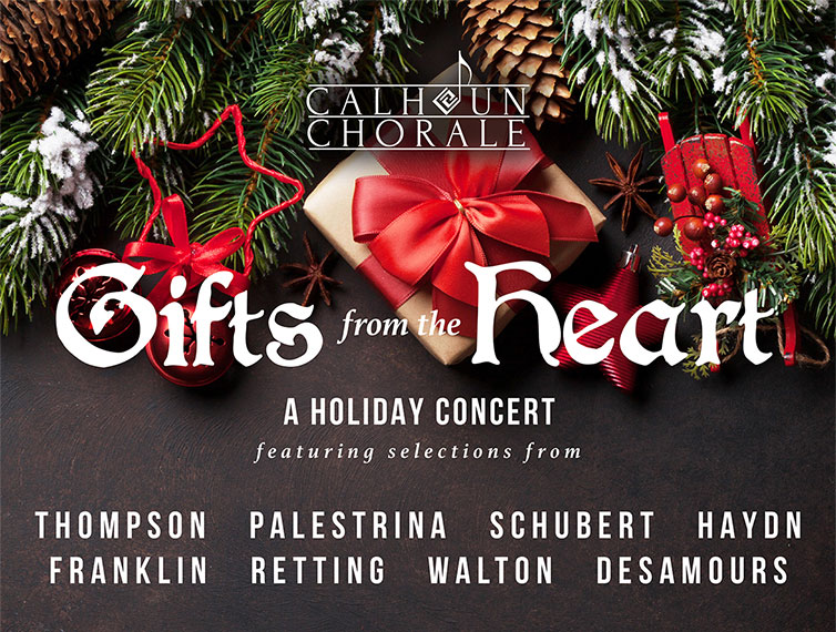 Gifts from the Heart - Calhoun Chorale Holiday Concert
