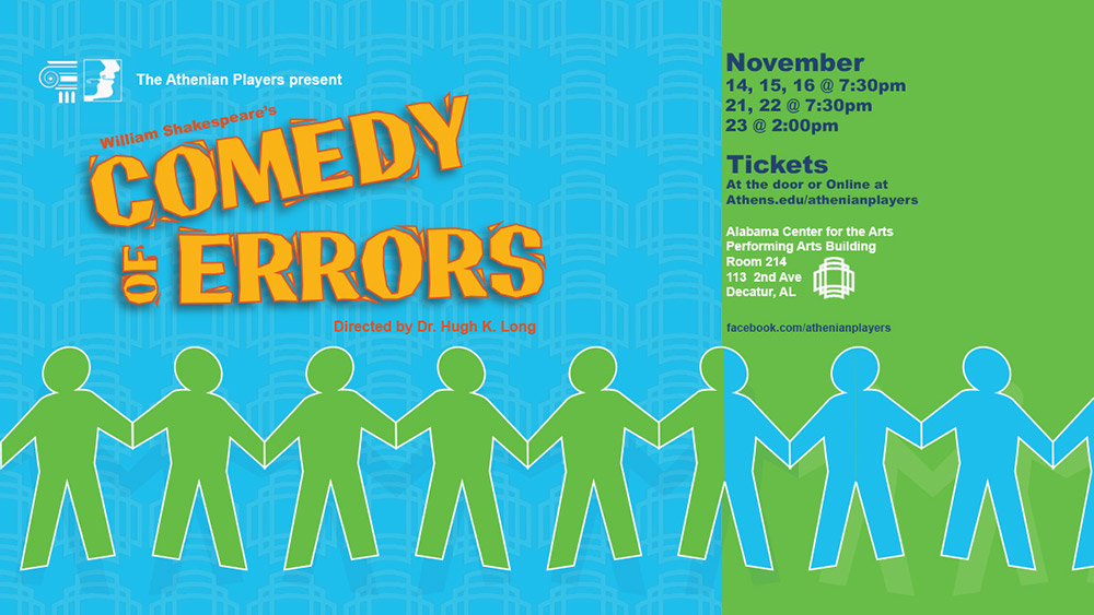 The Athenian Players present William Shakespeare's Comedy of Errors