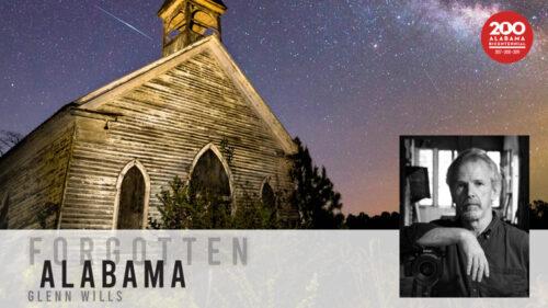 Forgotten Alabama by Glenn Wills