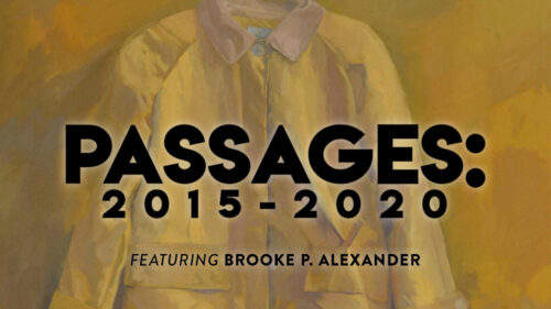 Passages 2015 - 2020 featuring Brooke P. Alexander