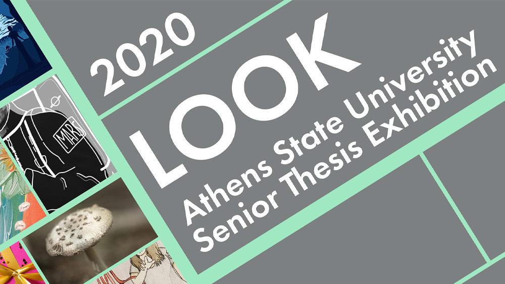 LOOK 2020 - Athens State University Senior Thesis Exhibit