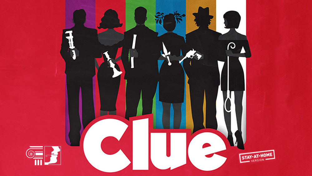The Athenian Players present Clue: Stay-At-Home Version